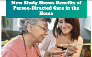 New Study Shows Benefits of Person-Directed Care in the Home